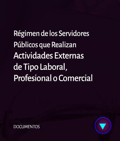 CETIFARMA Régimen de los Servidores Públicos que realizan actividades externas de tipo laboral, profesional o comercial